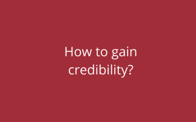 How to gain credibility